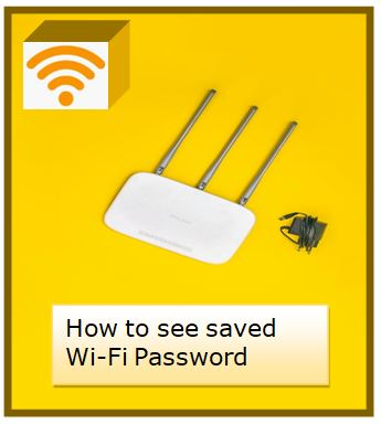 how to see saved wi-fi password