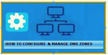 Configure DNS Zones