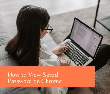 view saved password on chrome