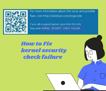 Kernel Security Check Failure on Windows 10