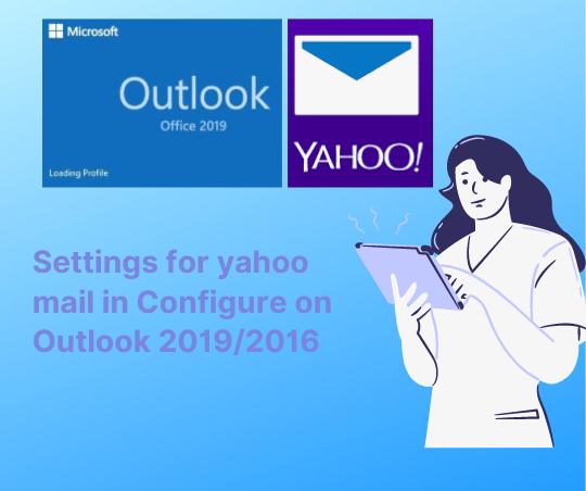 settings for yahoo mail in outlook