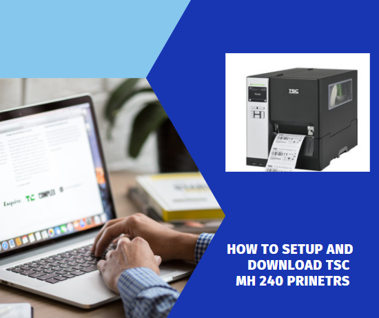 set up and Download TSC MH240 Series Printers