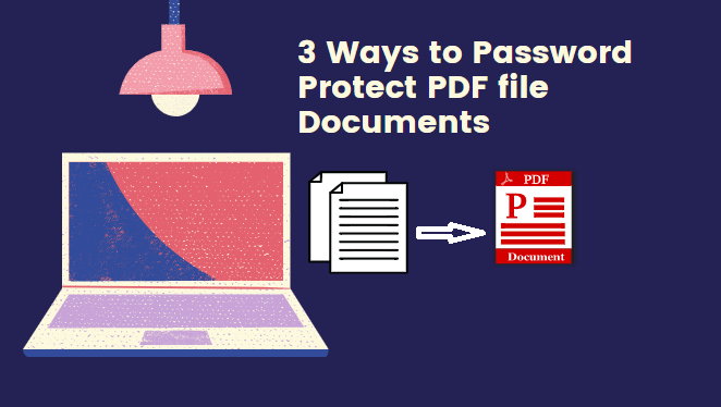 how to Password Protect PDF file Documents