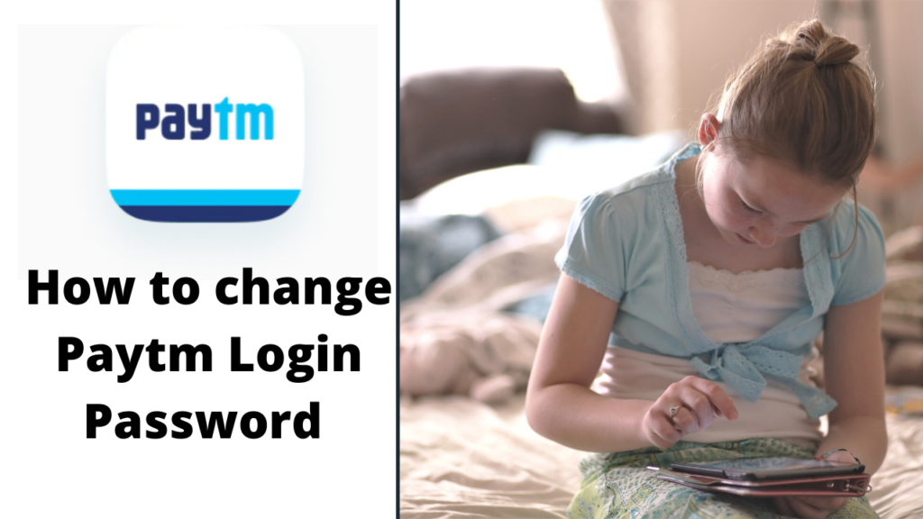 how to change Paytm login password