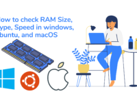 How to check RAM Size Type Speed in windows ubuntu and macOS