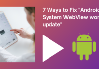 Android System WebView won't update